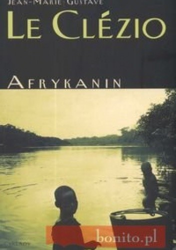 Afrykanin - Jean-Marie Gustave Le Clézio