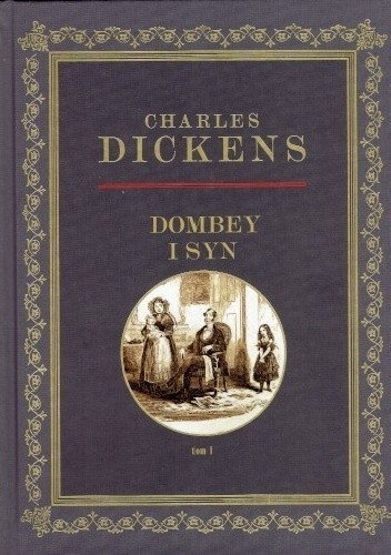 Dombey i syn tom 1 - Charles Dickens