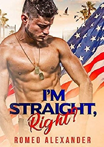 I'm Straight, Right? - Romeo Alexander