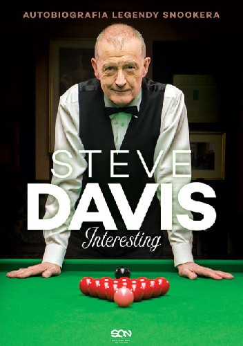 Interesting. Autobiografia legendy snookera - Steve Davis
