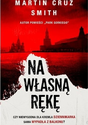 Na własną rękę - Martin Cruz Smith