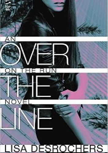 Over the Line - Lisa Desrochers