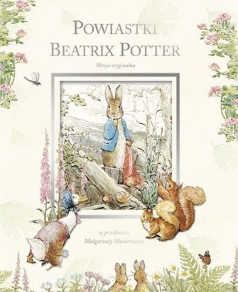 Powiastki Beatrix Potter - Beatrix Helen Potter