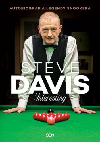 Steve Davis. Interesting. Autobiografia legendy snookera - Steve Davis