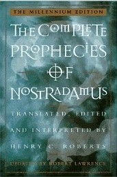 The Complete Prophecies of Nostradamus - Henry C. Roberts
